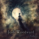 Ashes - Josh Woodward