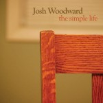 Simple Life 1 - Josh Woodward