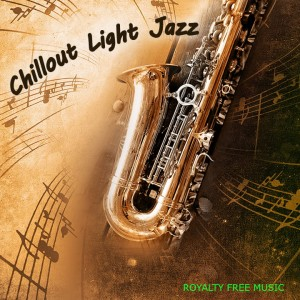 Chillout Light Jazz - Muzyka bez ZAIKS