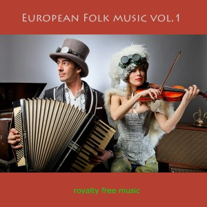 European folk music vol.1 - Muzyka bez ZAIKS
